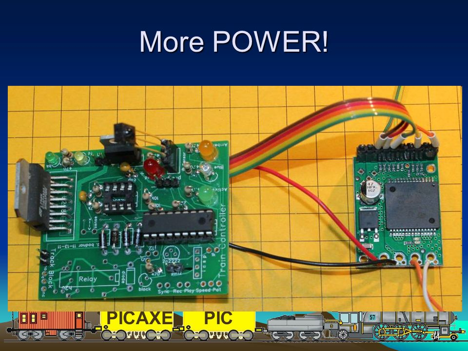 PICAXEPIC 34 More POWER! The L298N supplies up to 3 amps with a heat sink This is enough for most of us but not all! There is an easy add-on that can