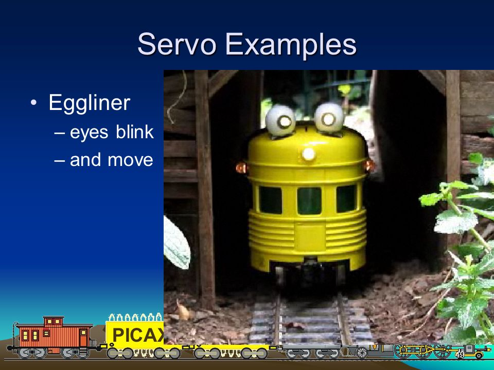 PICAXEPIC 49 Servo Examples Eggliner –eyes blink –and move
