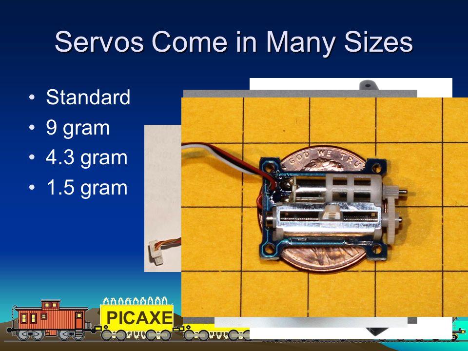 PICAXEPIC 51 Servos Come in Many Sizes Standard 9 gram 4.3 gram 1.5 gram
