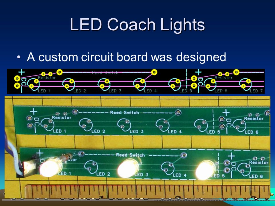 PICAXEPIC 58 LED Coach Lights A custom circuit board was designed And sent off for manufacture