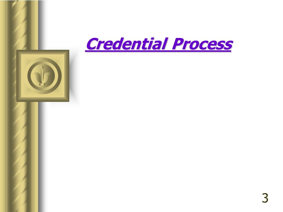 Credential Process 3
