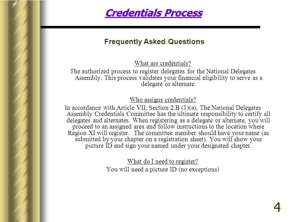 Credentials Process What are credentials.