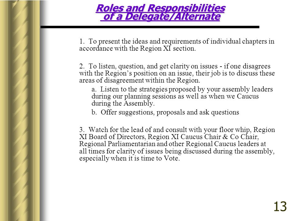 Roles and Responsibilities of a Delegate/Alternate 1.