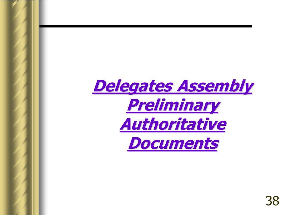 Delegates Assembly Preliminary Authoritative Documents 38