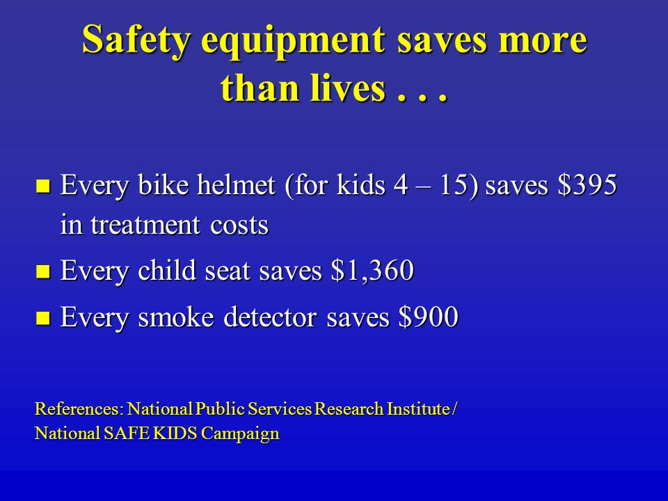 Safety equipment saves more than lives...