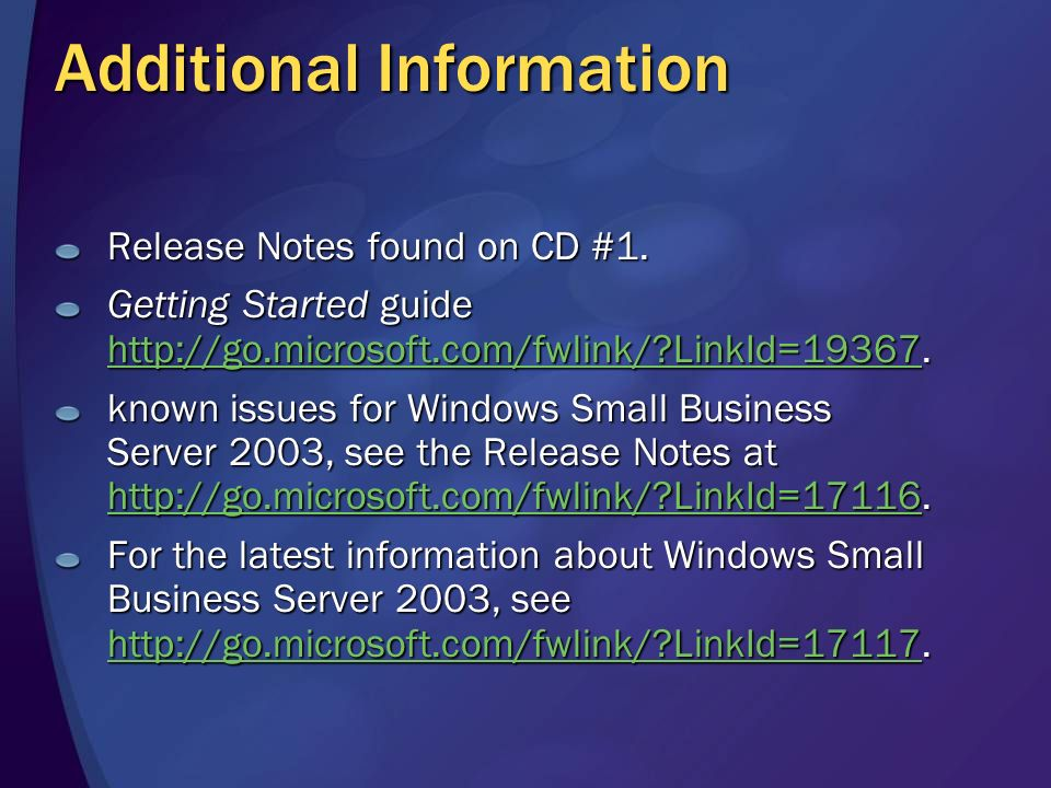 Additional Information Release Notes found on CD #1.