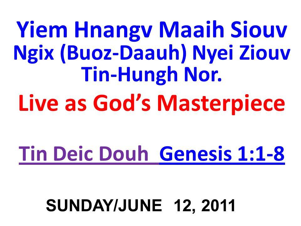 Yiem Hnangv Maaih Siouv Ngix (Buoz-Daauh) Nyei Ziouv Tin-Hungh Nor.