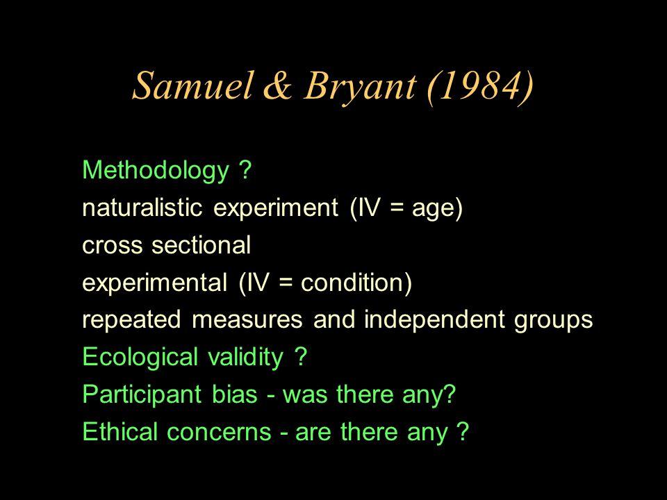 Samuel & Bryant (1984) Methodology .