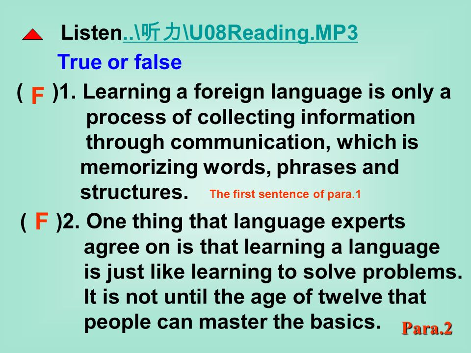 Learning a foreign language: Twice as hard (page66) Unit 8 Reading