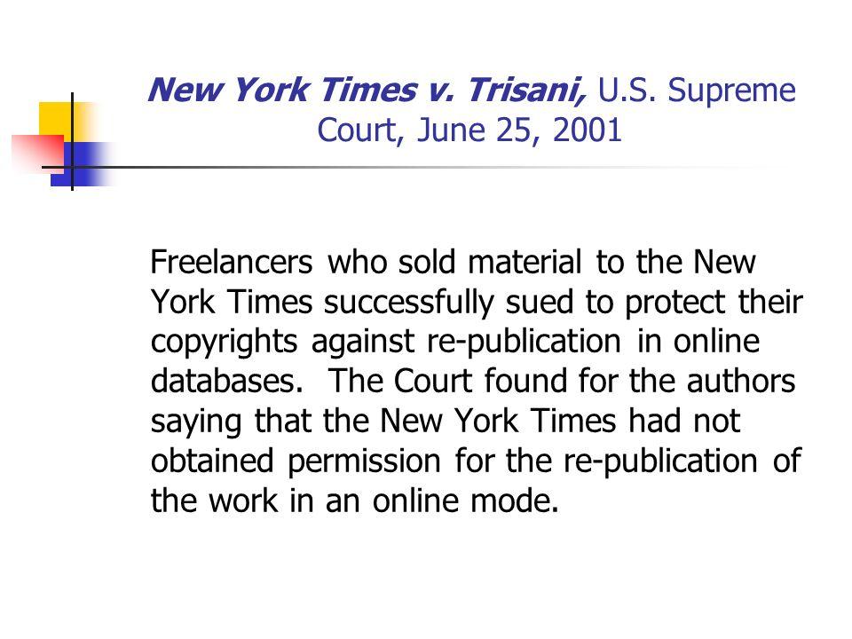 New York Times v. Trisani, U.S.