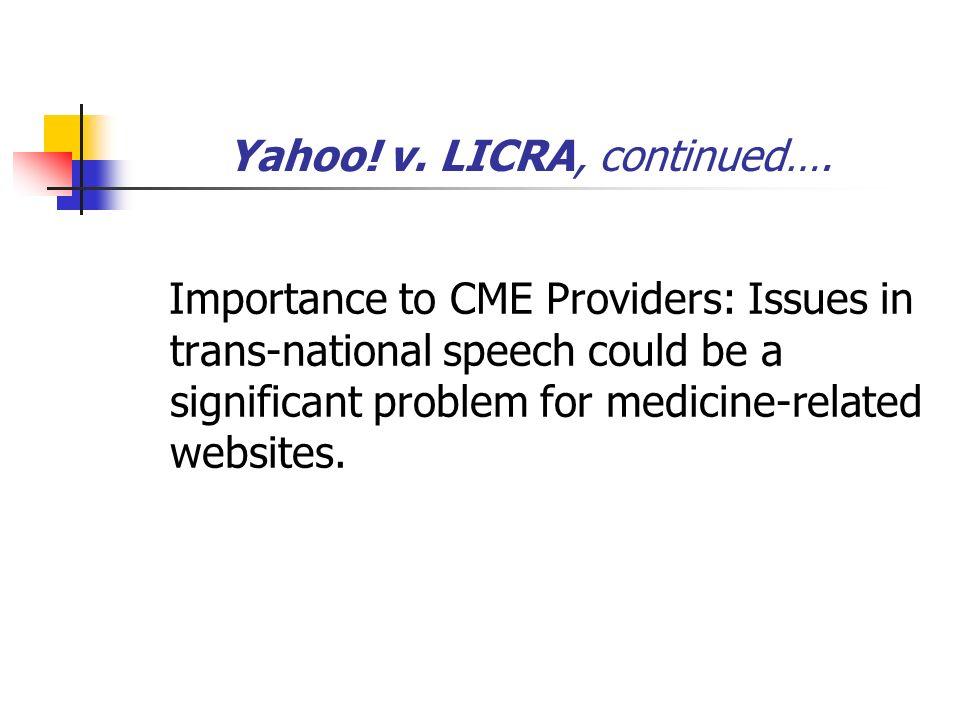 Yahoo. v. LICRA, continued….