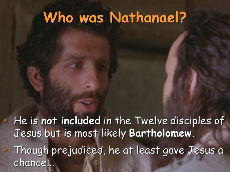 Who was Nathanael.