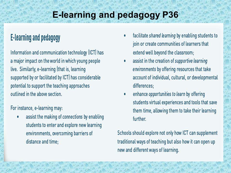 E-learning and pedagogy P36