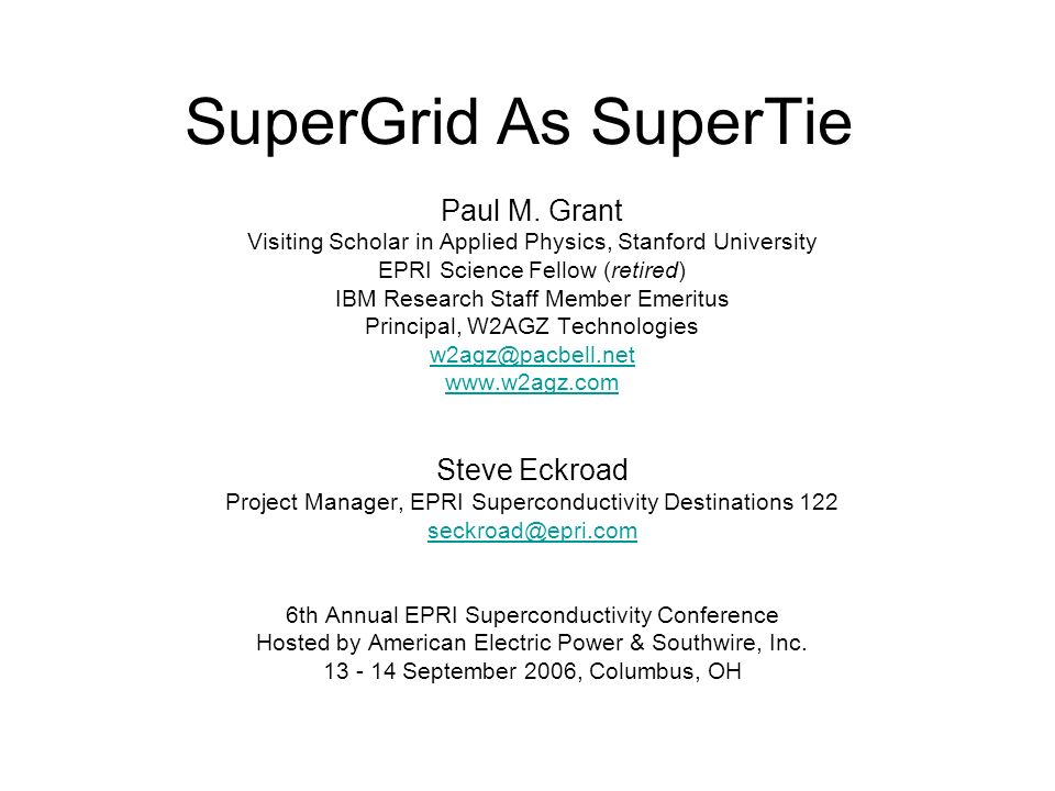 SuperGrid As SuperTie Paul M.