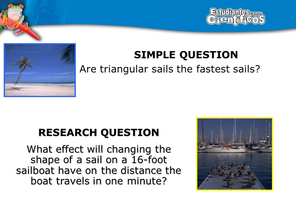 SIMPLE QUESTION Are triangular sails the fastest sails.