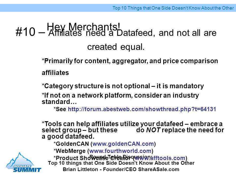 #10 – Affiliates need a Datafeed, and not all are created equal.