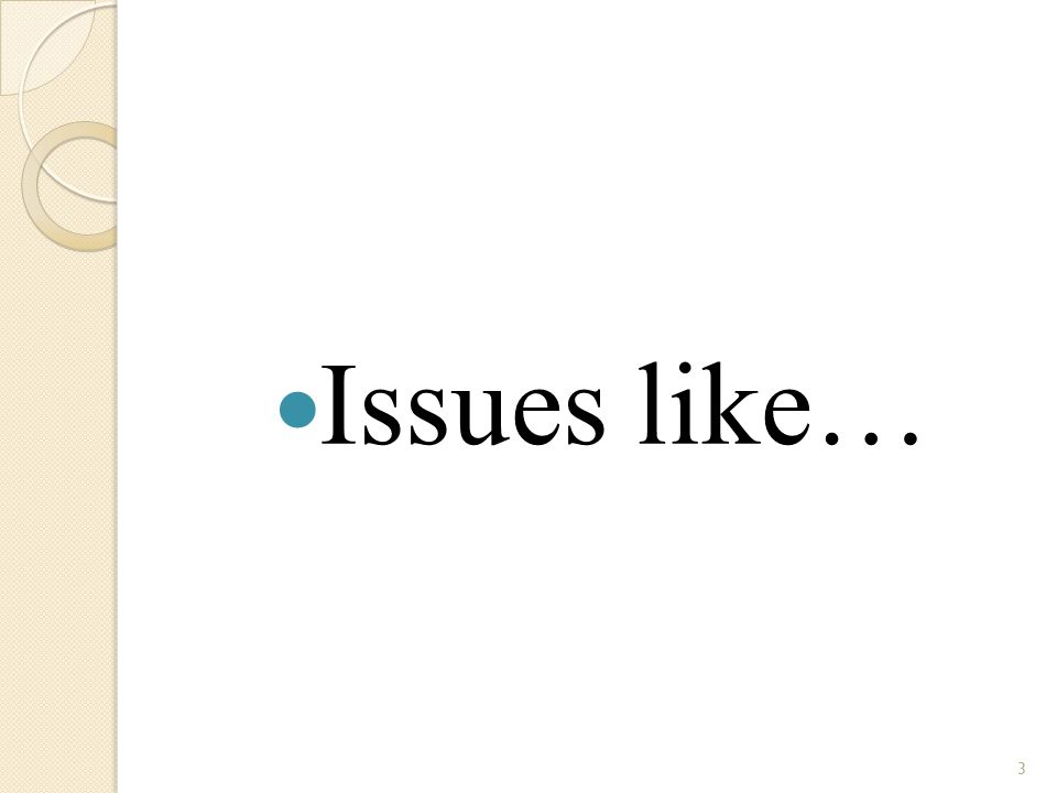 3 Issues like…