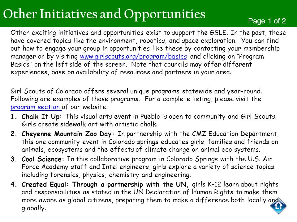 Other Initiatives and Opportunities Page 1 of 2 Other exciting initiatives and opportunities exist to support the GSLE. In the past, these have covere