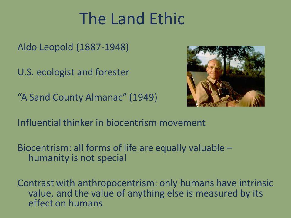 Ethics and the Land Ethics evolves, e.g.