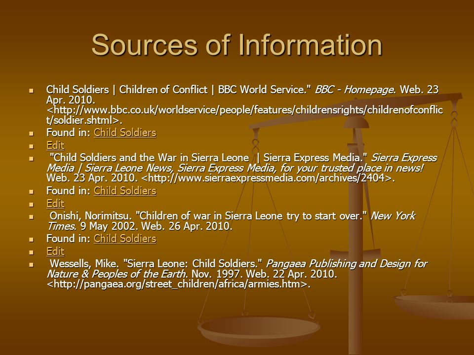 Sources of Information Child Soldiers | Children of Conflict | BBC World Service.