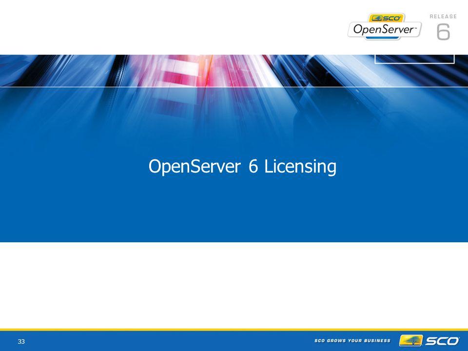 33 OpenServer 6 Licensing