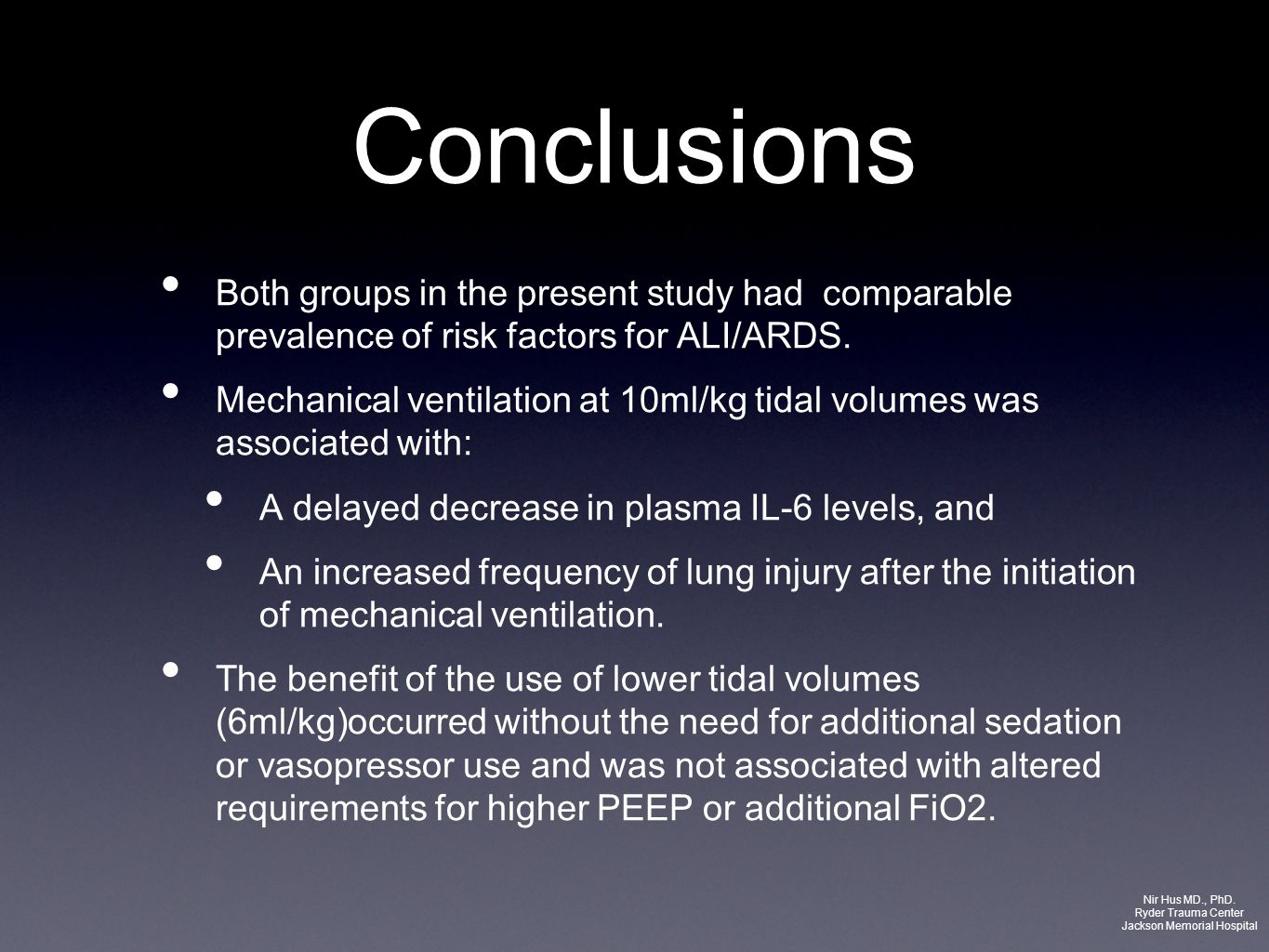 Conclusions Both groups in the present study had comparable prevalence of risk factors for ALI/ARDS. Mechanical ventilation at 10ml/kg tidal volumes w