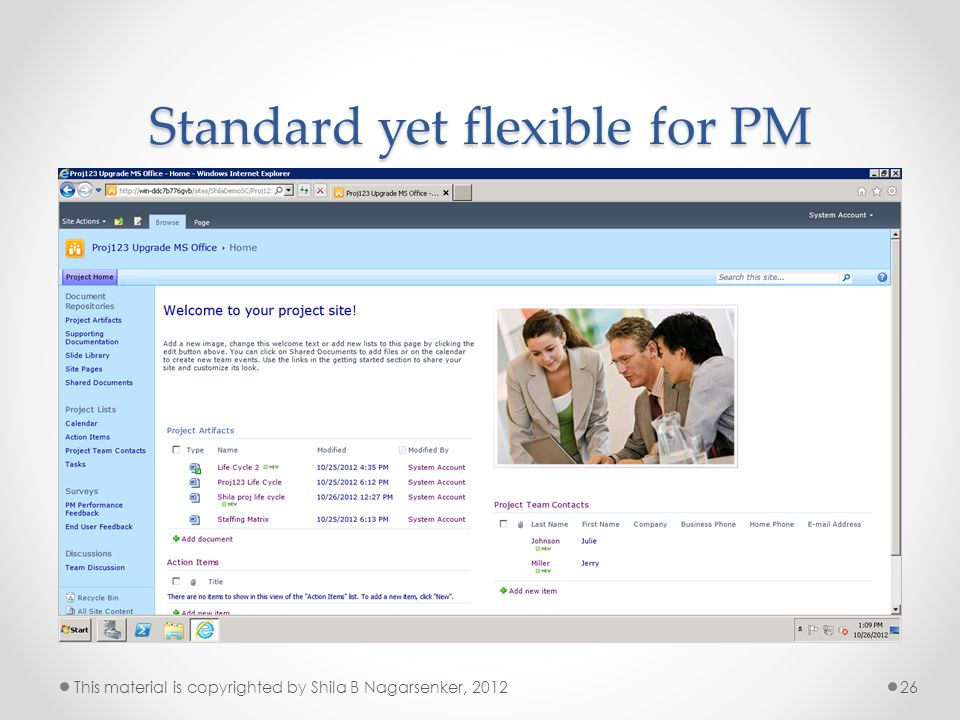 Standard yet flexible for PM 26This material is copyrighted by Shila B Nagarsenker, 2012