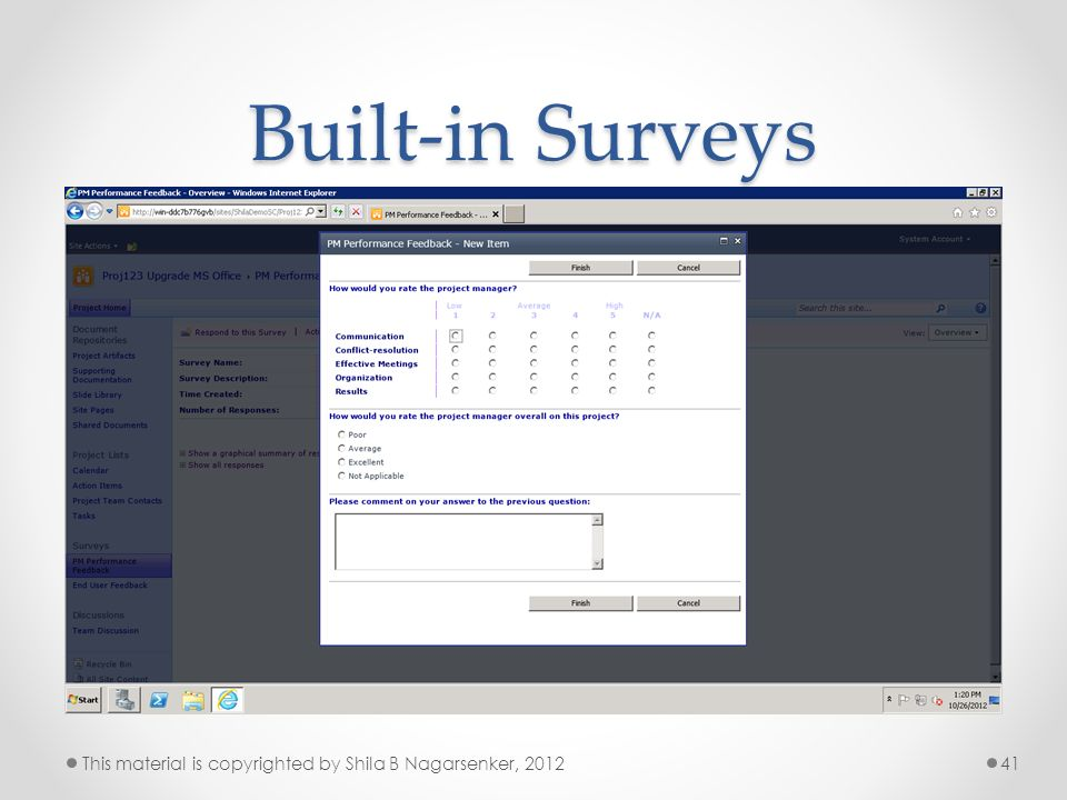 Built-in Surveys 41This material is copyrighted by Shila B Nagarsenker, 2012