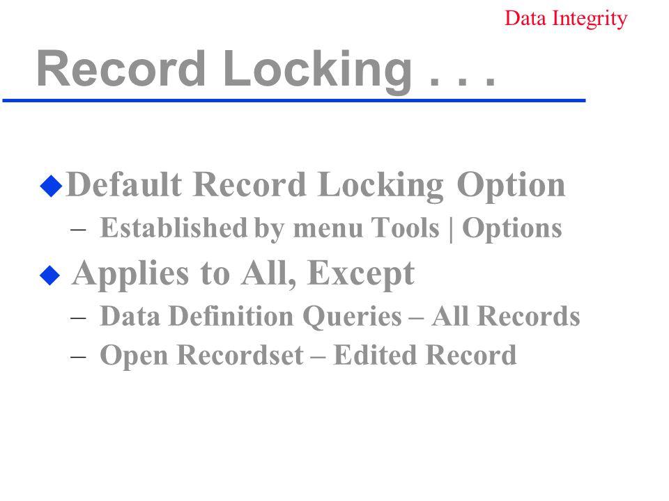Record Locking...