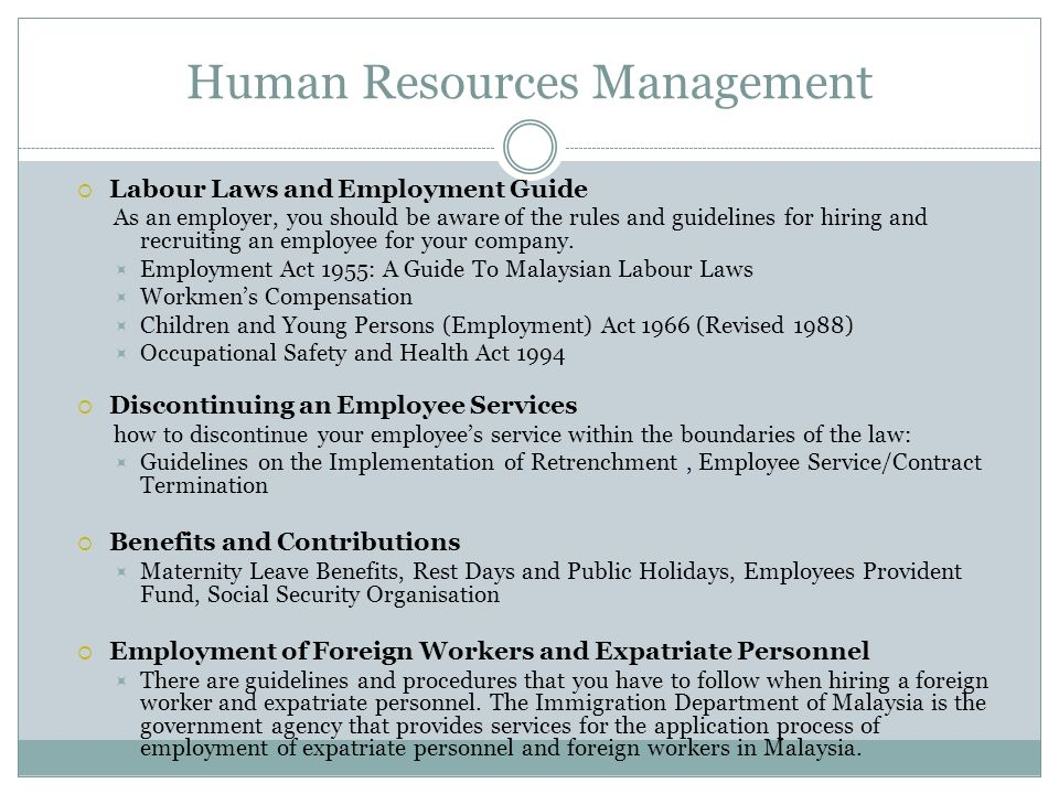 Human Resources Management Labour Laws and Employment Guide As an employer, you should be aware of the rules and guidelines for hiring and recruiting