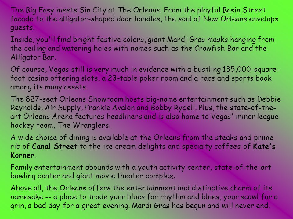 The Big Easy meets Sin City at The Orleans.