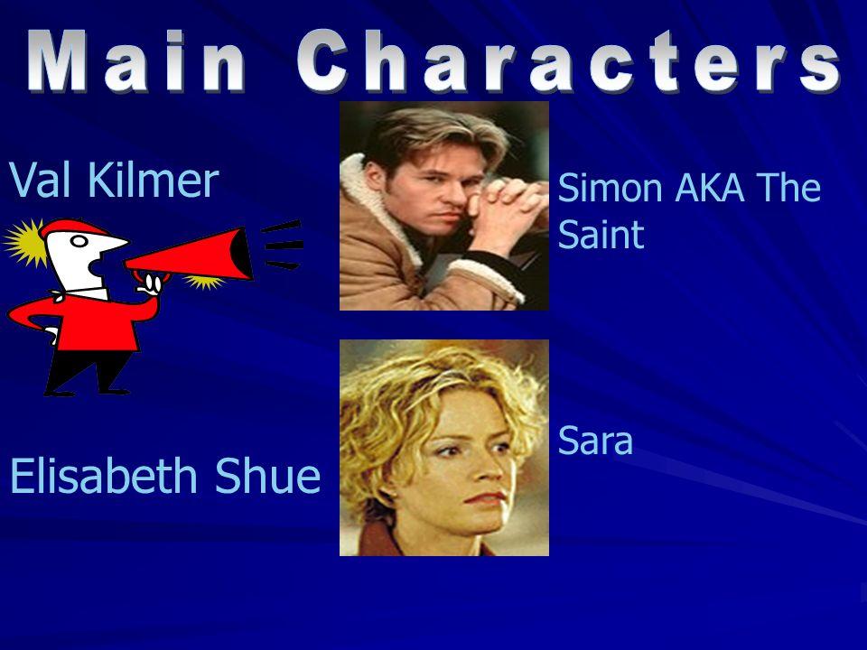 Val Kilmer Elisabeth Shue Simon AKA The Saint Sara