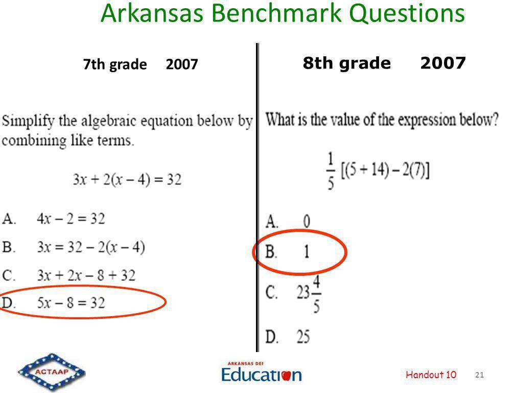 Arkansas Benchmark Questions 7th grade 2007 21 Handout 10 8th grade 2007