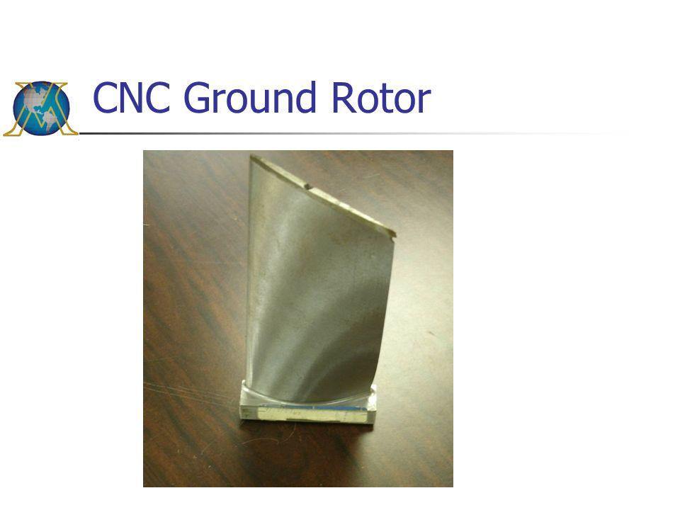 CNC Ground Rotor