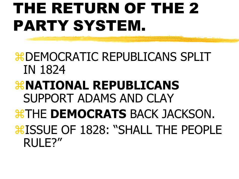 THE RETURN OF THE 2 PARTY SYSTEM.