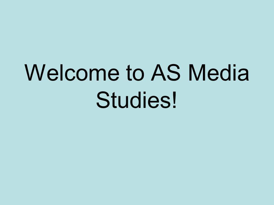 Welcome to AS Media Studies!