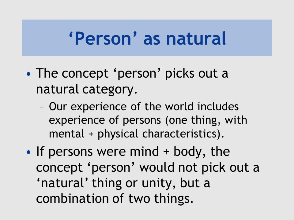 Person as natural The concept person picks out a natural category.