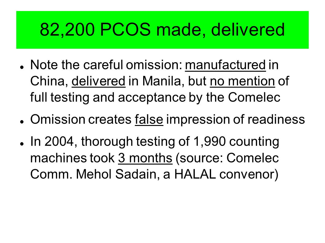 82,200 PCOS made, delivered Note the careful omission: manufactured in China, delivered in Manila, but no mention of full testing and acceptance by th