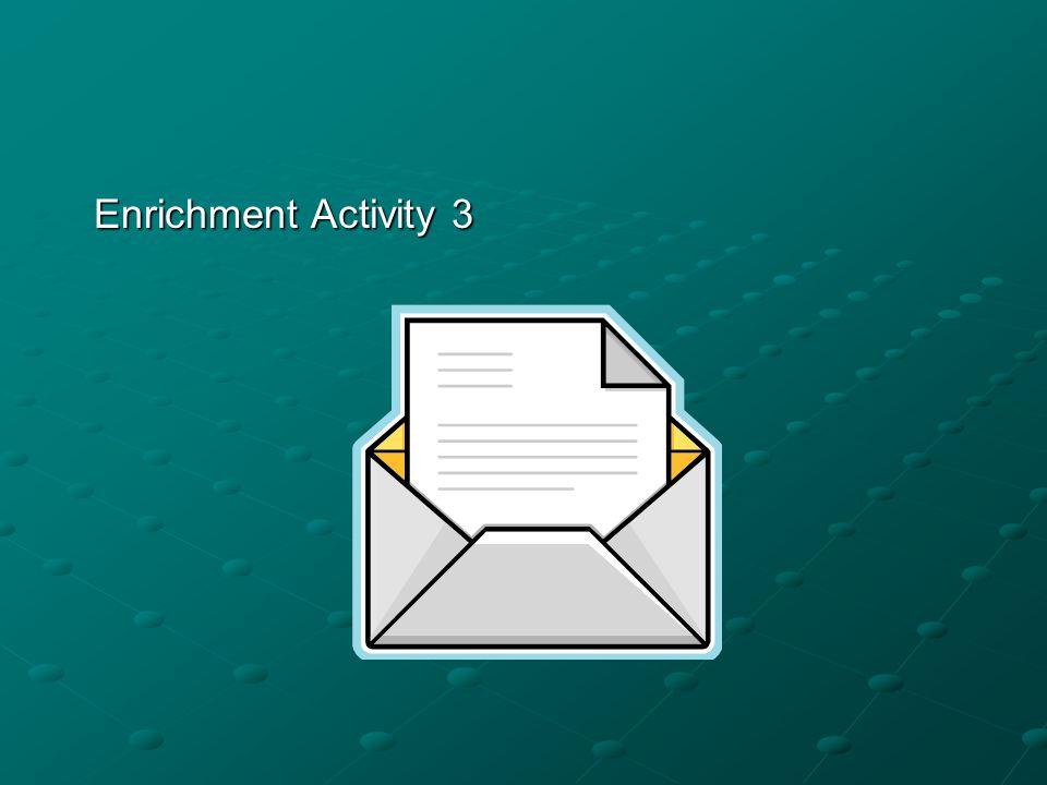 Enrichment Activity 3