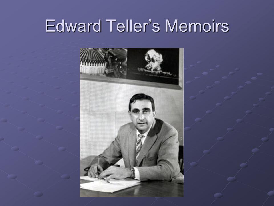 Edward Tellers Memoirs