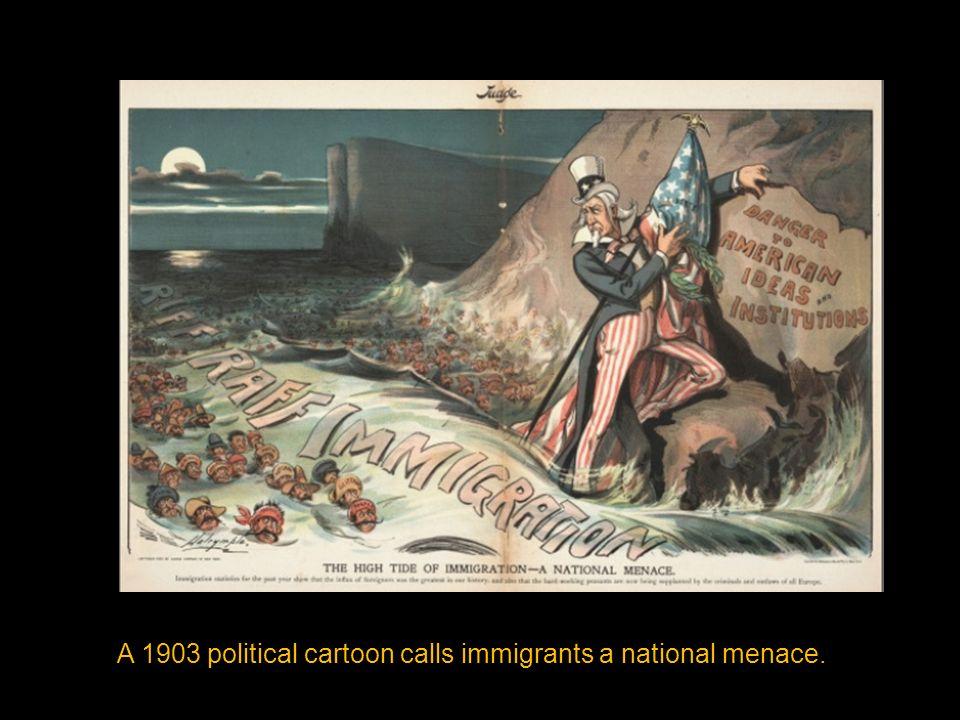 A 1903 political cartoon calls immigrants a national menace.