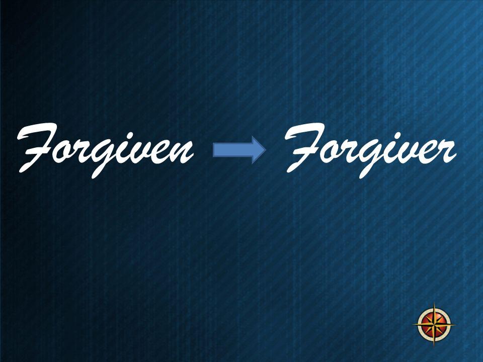 Forgiven Forgiver