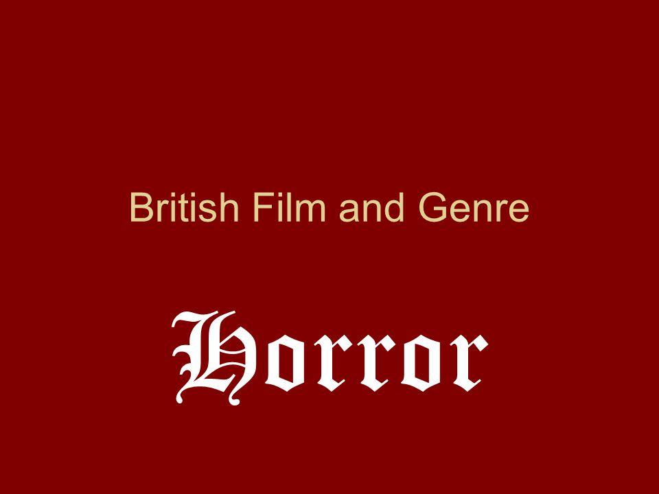 British Film and Genre Horror