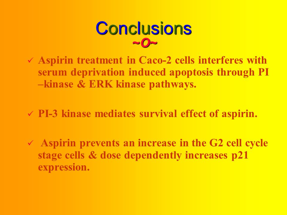 Effect of PD98059 & LY94002 Treatments Alone or in combination with Aspirin on Cell Cycle Distribution During Caco-2 Starvation ~O~~O~~O~~O~