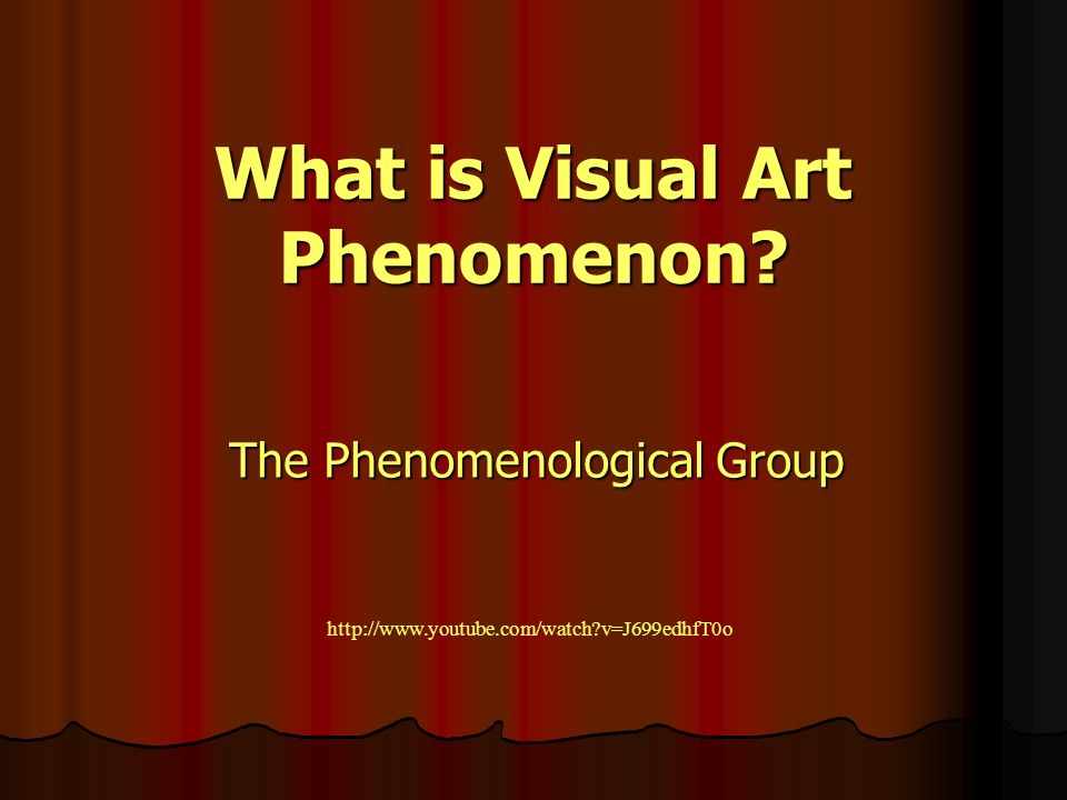 What is Visual Art Phenomenon.