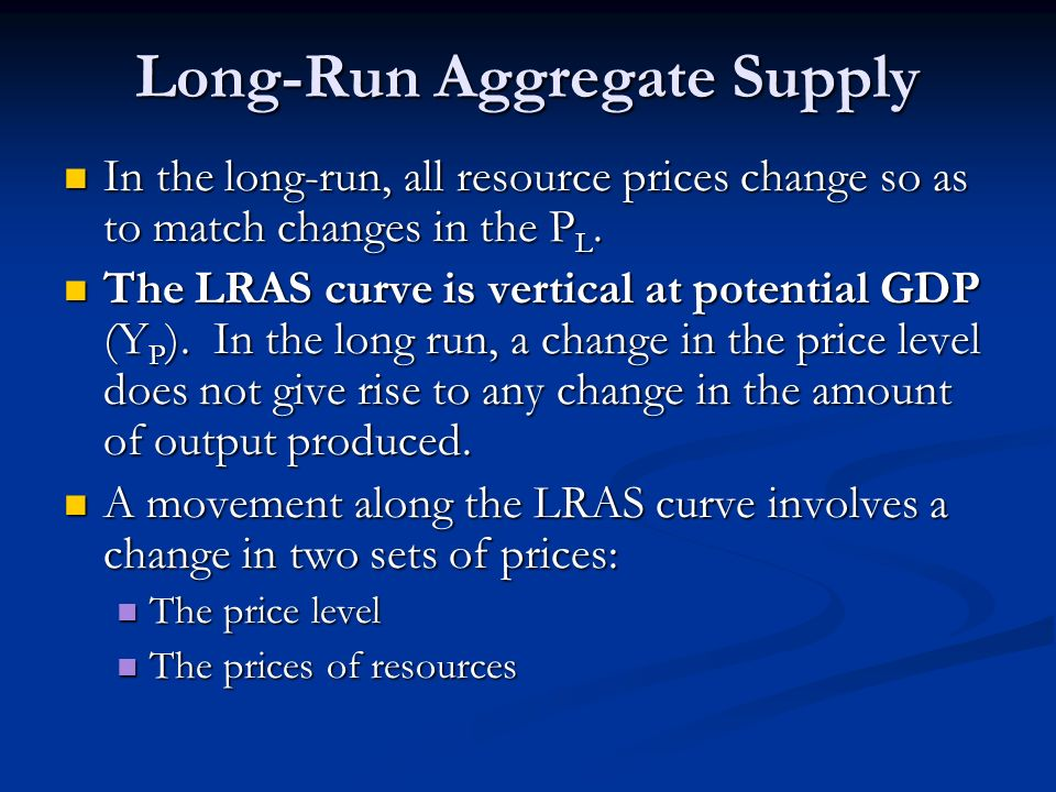 In the long-run, all resource prices change so as to match changes in the P L. In the long-run, all resource prices change so as to match changes in t