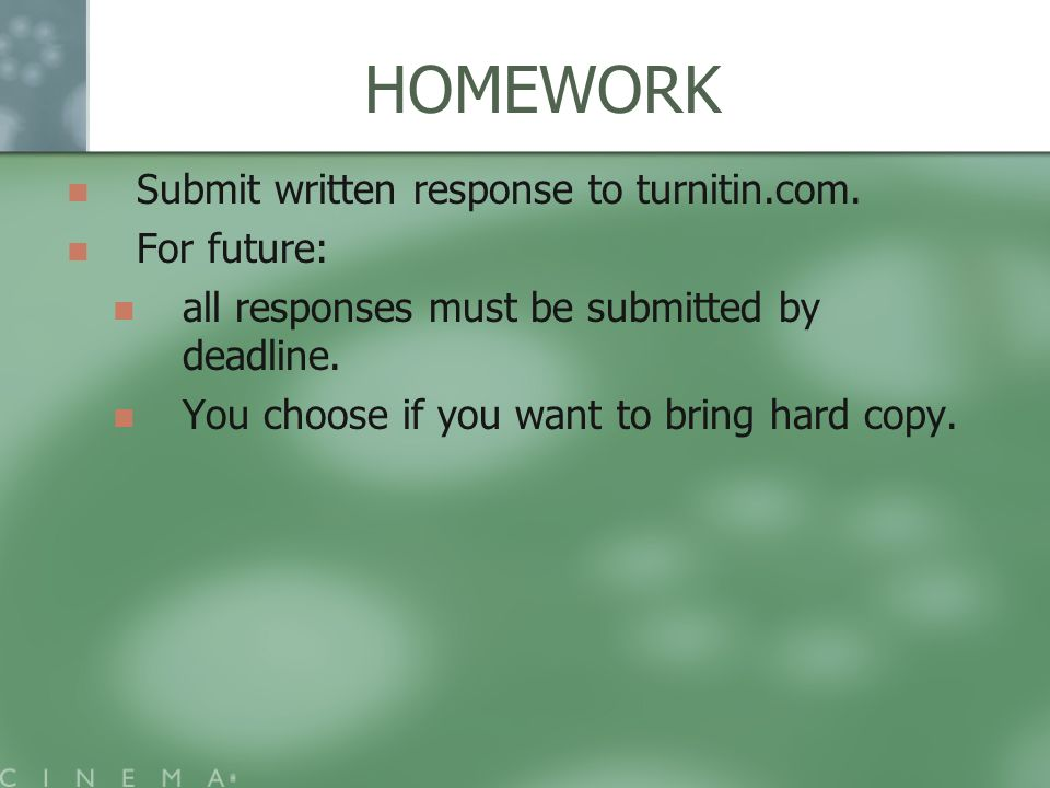 HOMEWORK Submit written response to turnitin.com.