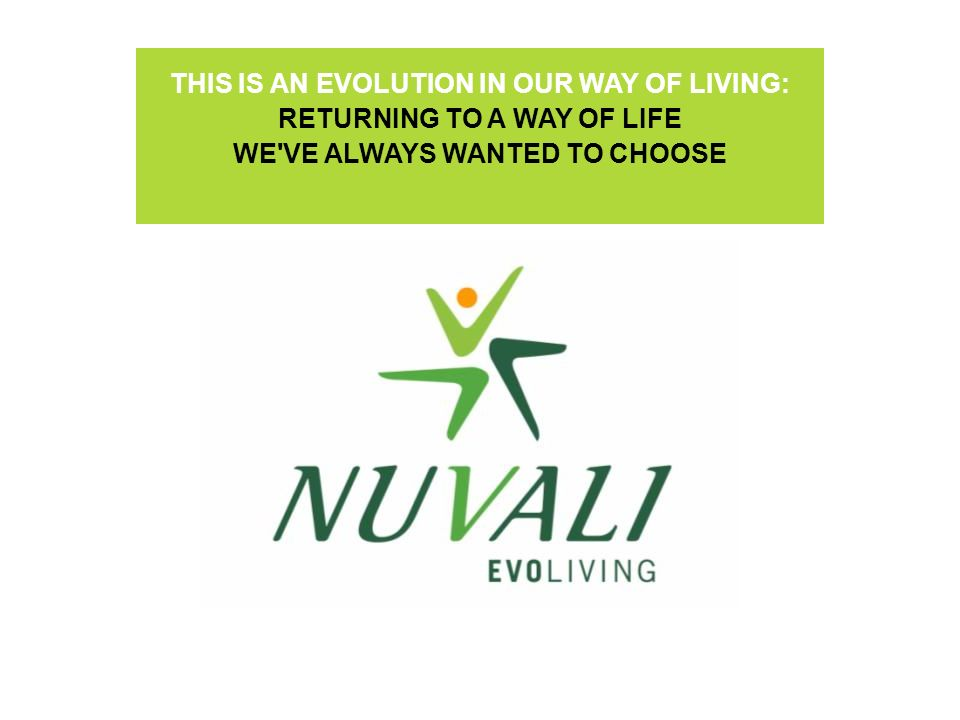 THIS IS AN EVOLUTION IN OUR WAY OF LIVING: RETURNING TO A WAY OF LIFE WE'VE ALWAYS WANTED TO CHOOSE