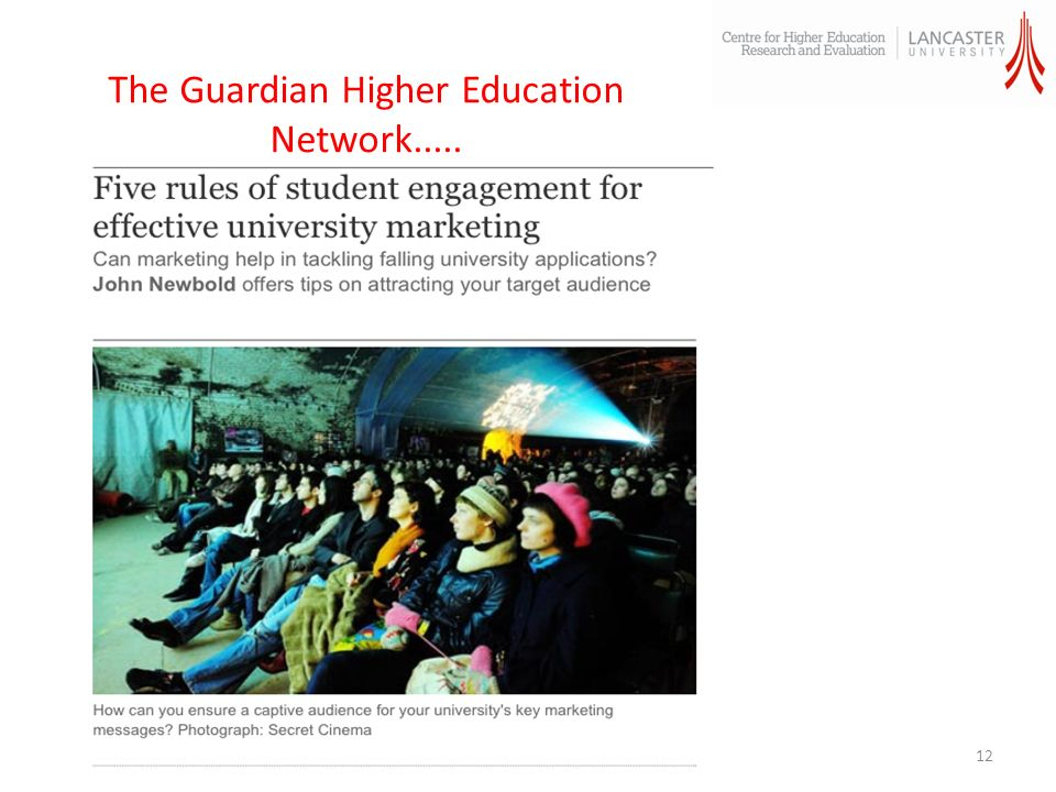 The Guardian Higher Education Network..... 12