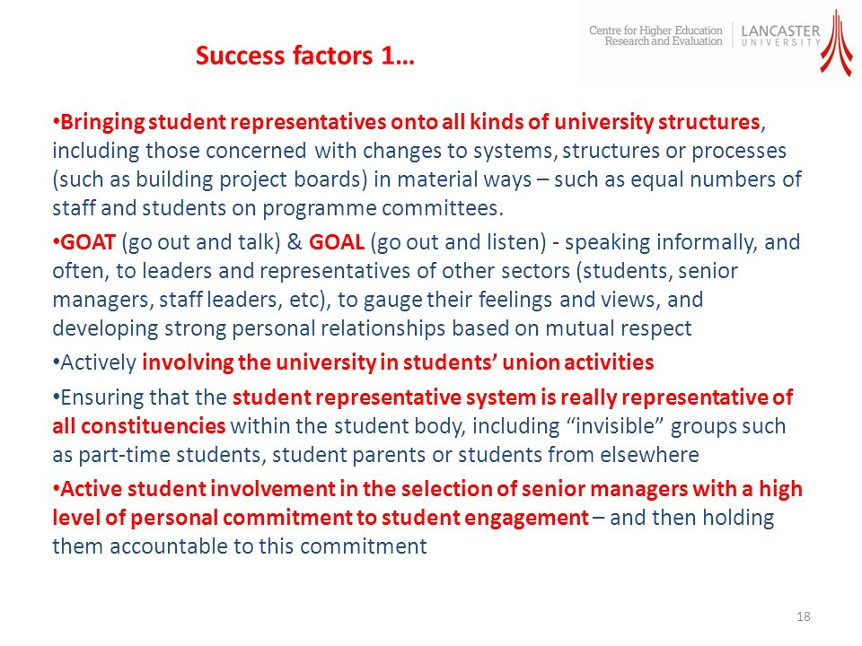 Success factors 1… Bringing student representatives onto all kinds of university structures, including those concerned with changes to systems, structures or processes (such as building project boards) in material ways – such as equal numbers of staff and students on programme committees.